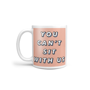 Personalised You Can't Sit With Us Mug - Salmon/Blue