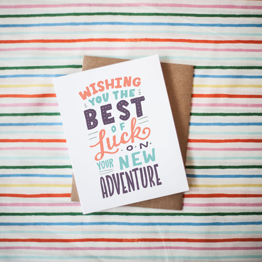 Best Of Luck On Your New Adventure Greeting Card