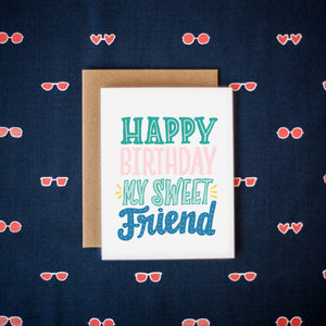 Happy Birthday Sweet Friend Card
