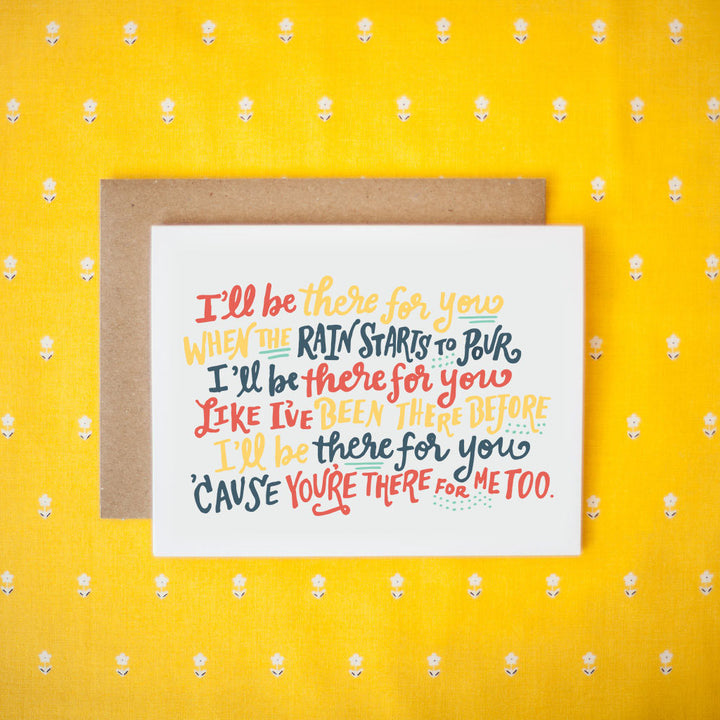 I'll Be There For You (Friends TV Theme Song) Card