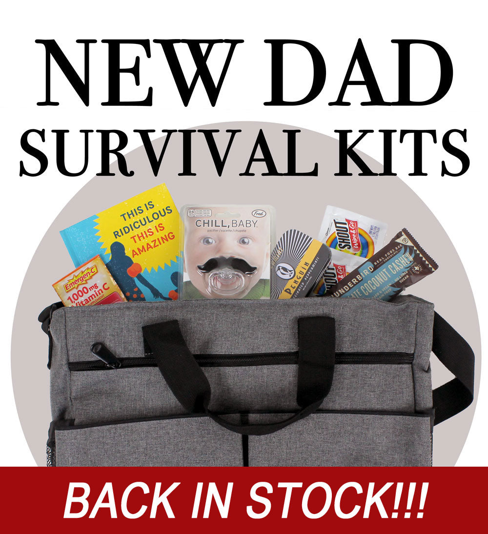 BACK IN STOCK!  Check out our New Dad Survival Kits!