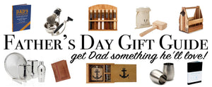 Father's Day Gift Guide: Get Dad Something He'll Love!