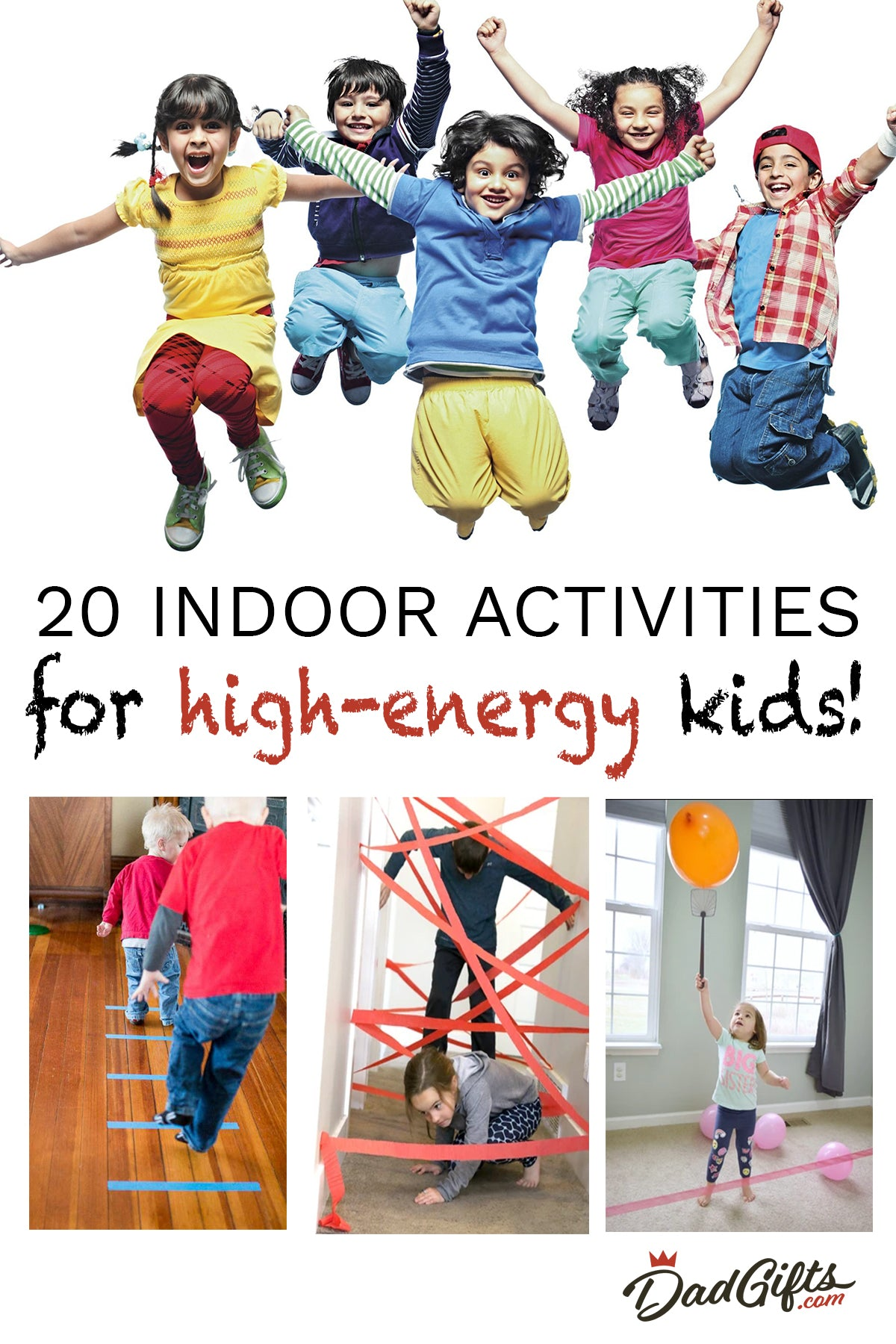 20 Indoor Activities for High-Energy Kids!