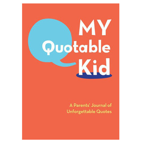 My Quotable Kid