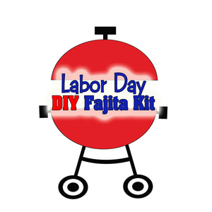 DIY Fajita Kits for Labor Day