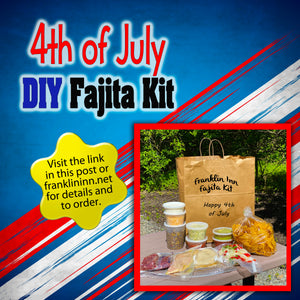 4th of July Fajita Kits Now Available