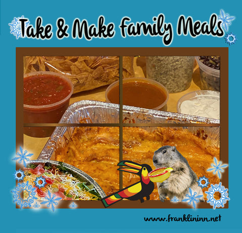 Take & Make Family Meals are Back