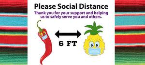 Social Distance & Wear Your Mask