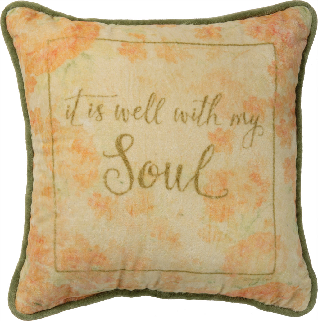 It Is Well With My Soul Pillow Insert Included