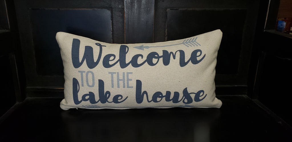 Welcome To The Lake House Pillow
