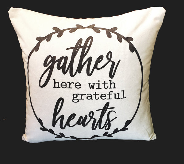 Gather With Grateful Hearts 16x16 Cover
