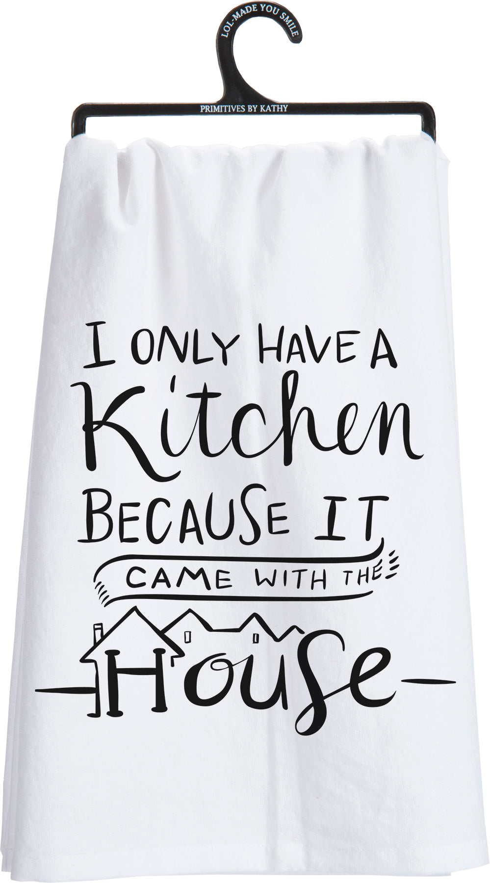 Kitchen Because It Came With The House Towel