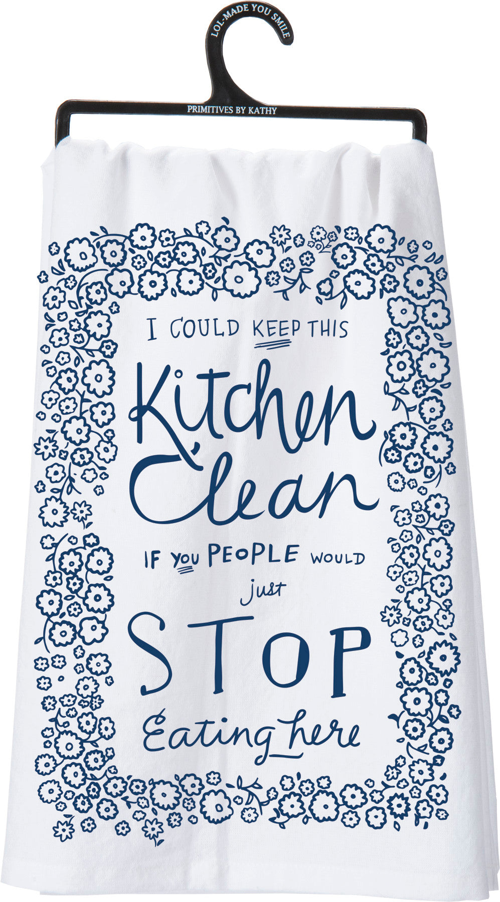 I Could Keep This Kitchen Clean Tea Towel