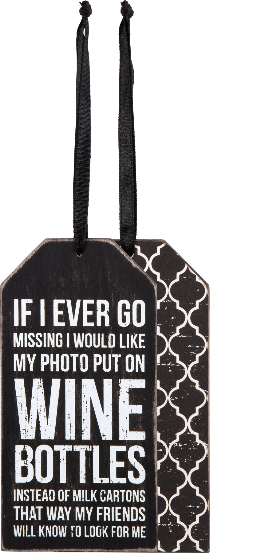 If I Go Missing Wooden Wine Tag