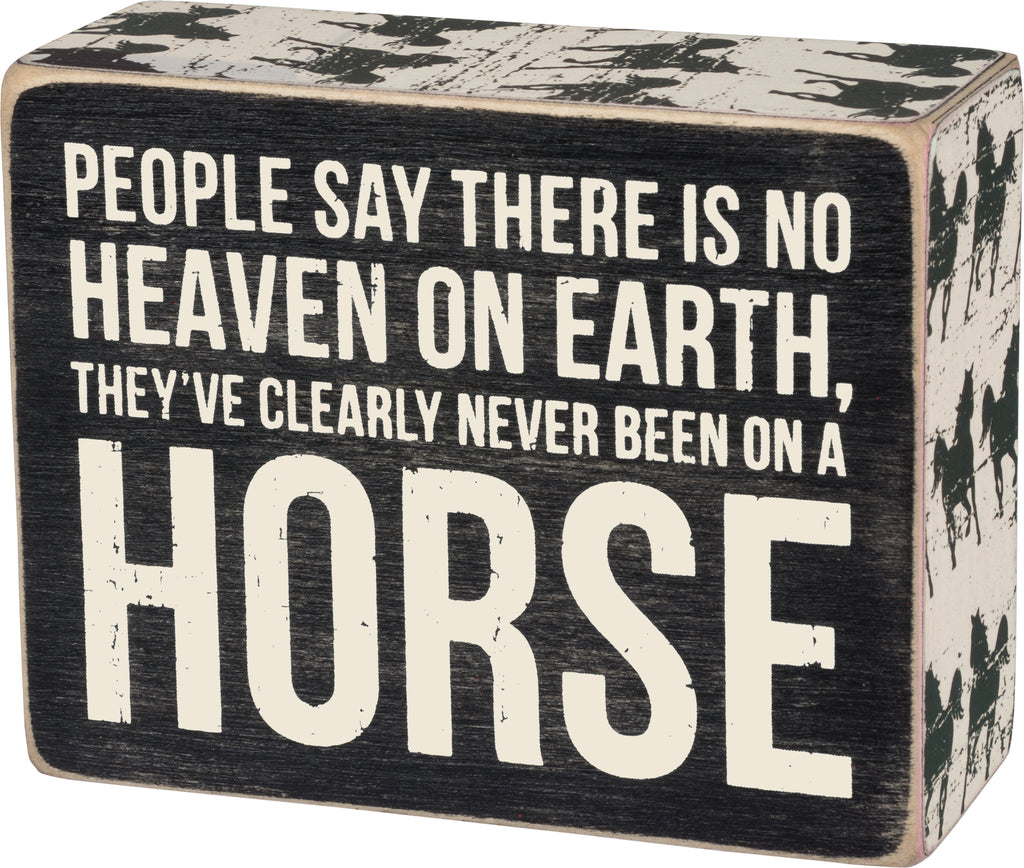Never Been on a Horse Sign