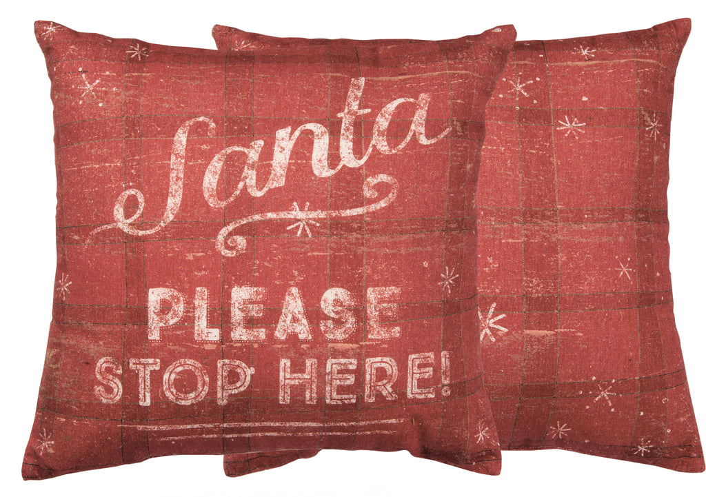Santa Stop Here Please Pillow Insert Included