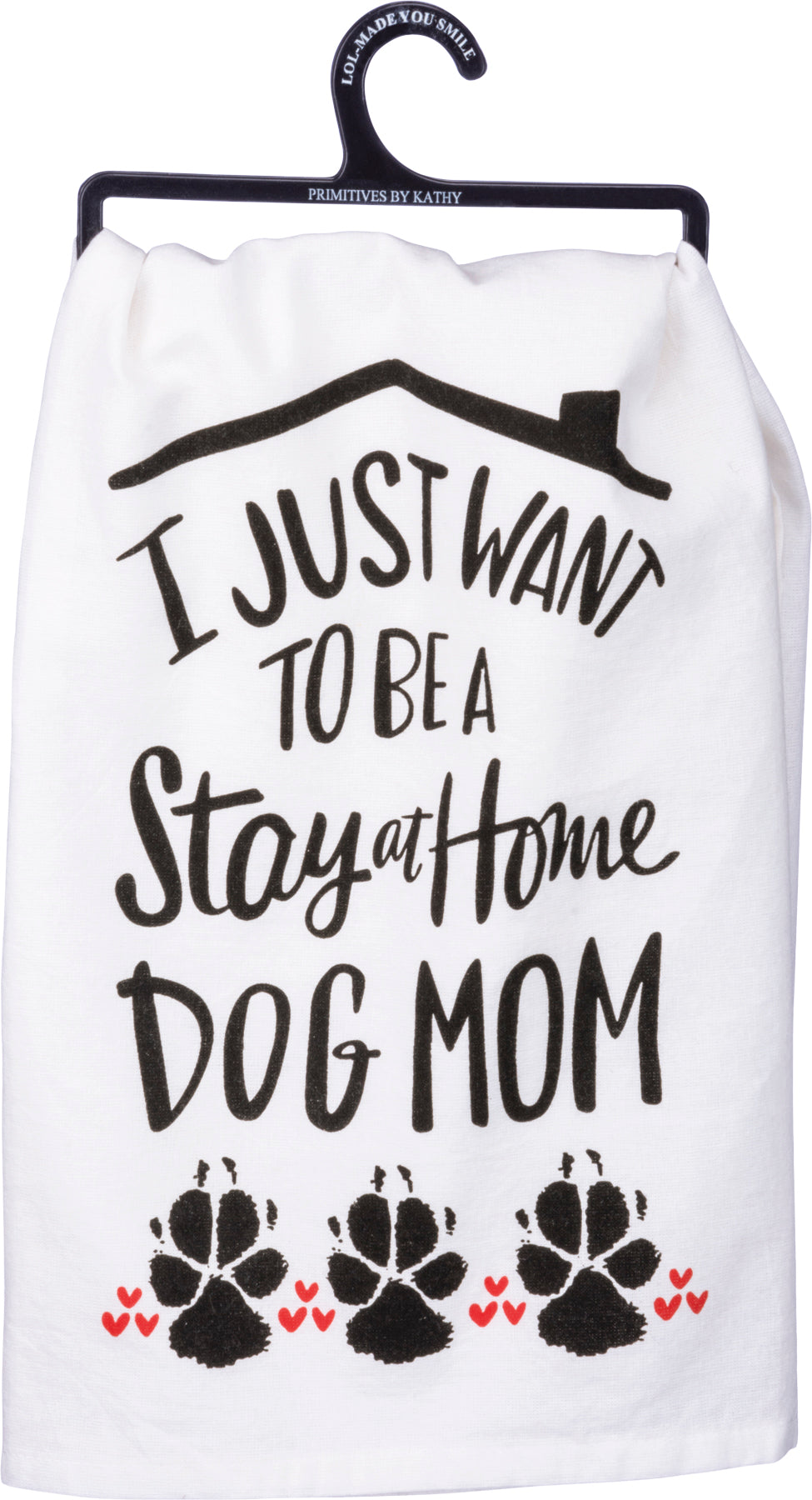 Stay at Home Dog Mom Towel