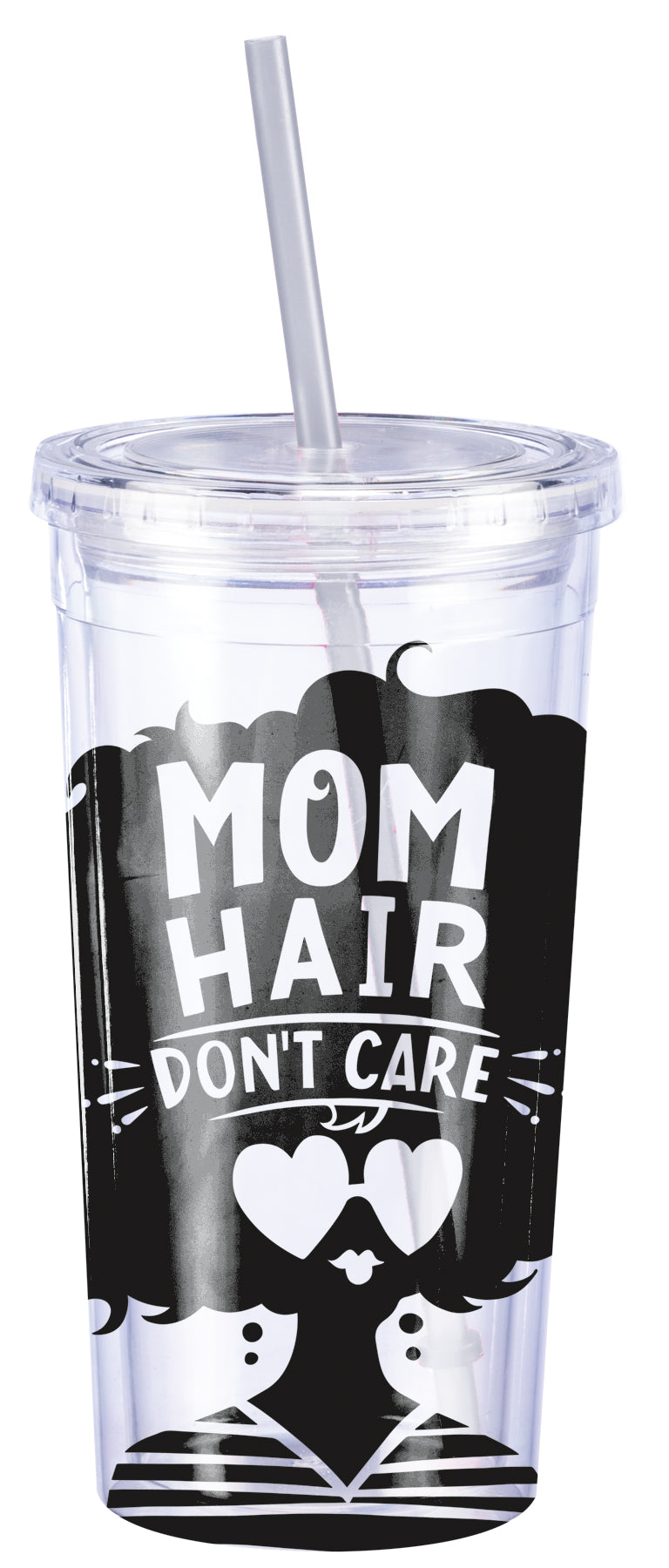 Mom Hair Don't Care Cup