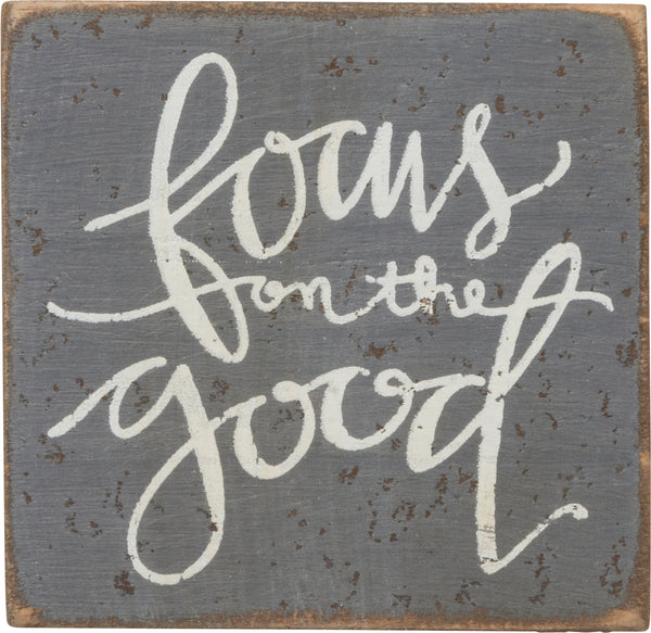 Focus On Good Sign