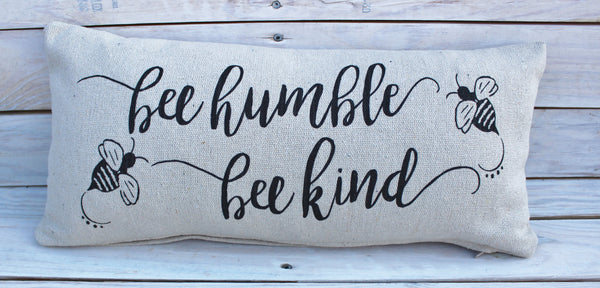 Bee Humble Bee Kind Pillow