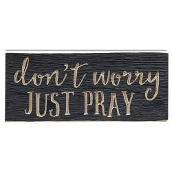 Don't Worry Just Pray