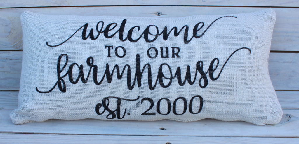 Welcome To Our Farmhouse Custom 10x20 Pillow