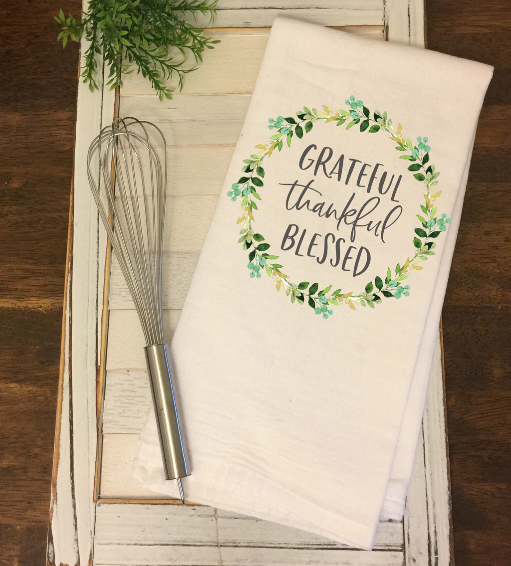 Grateful Thankfful Blessed Flour Sack Towel