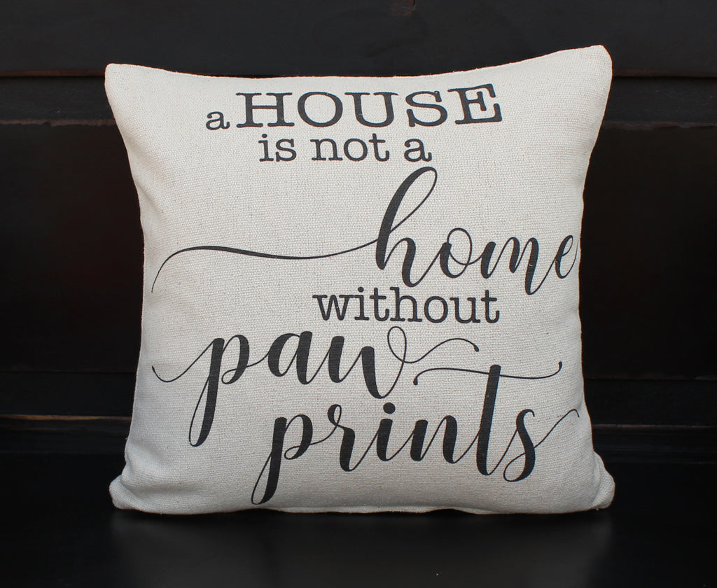 A House without Paw Prints Pillow