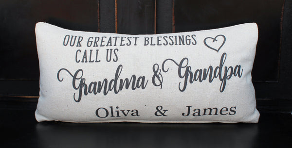 Our Greatest Blessings Grandma & Grandpa Pillow