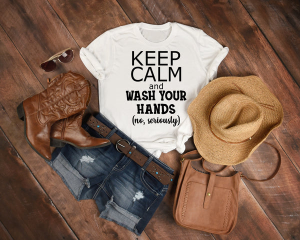 Keep Calm & Wash Your Hands TShirt