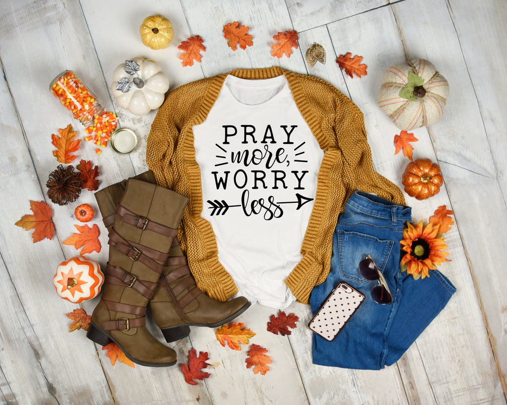 Pray More Worry Less TShirt