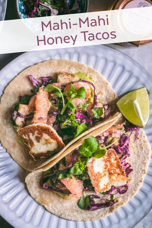 Mahi-Mahi Honey Tacos