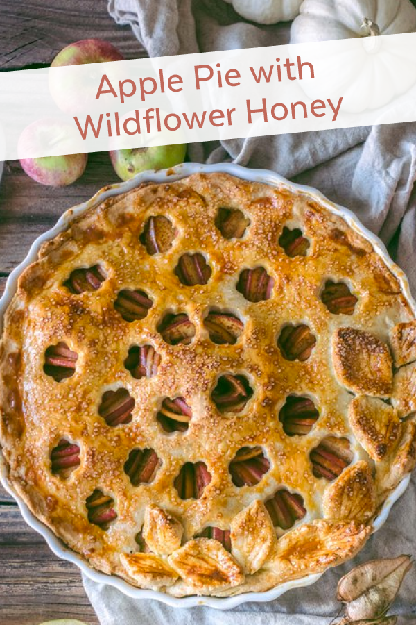 Apple Pie with Wildflower Honey