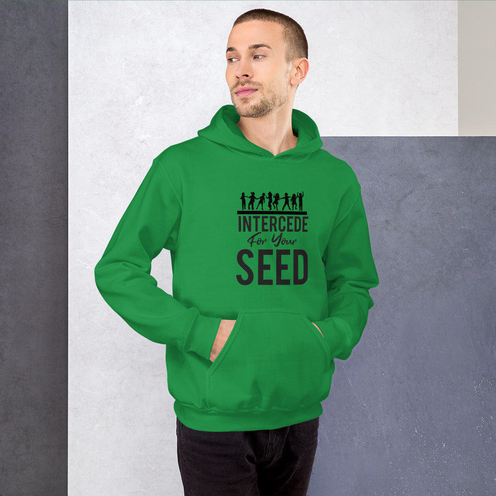 Intercede for your Seed Unisex Hoodie