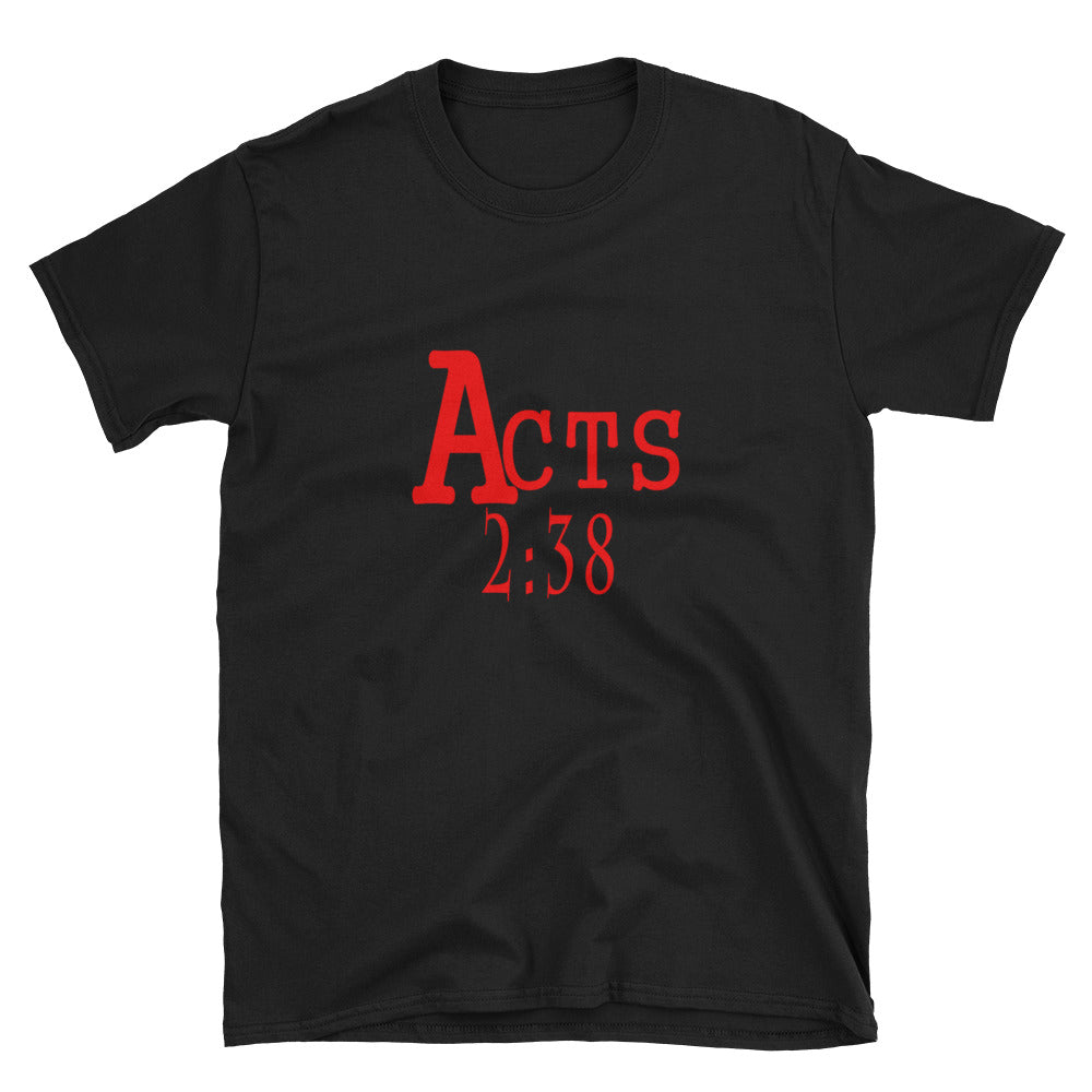 Acts 2:38 Short-Sleeve Unisex T-Shirt