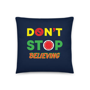 DON'T STOP Prayer Pillow