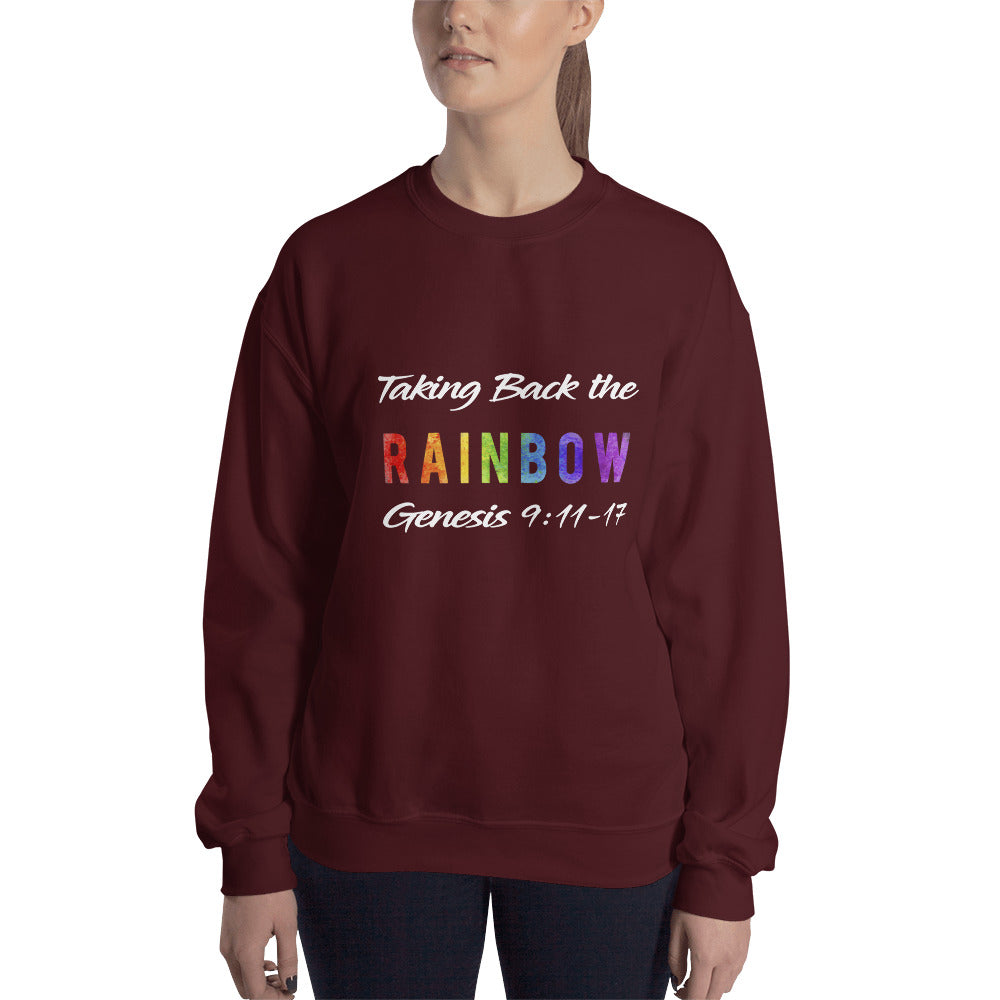 Taking Back the Rainbow Sweatshirt
