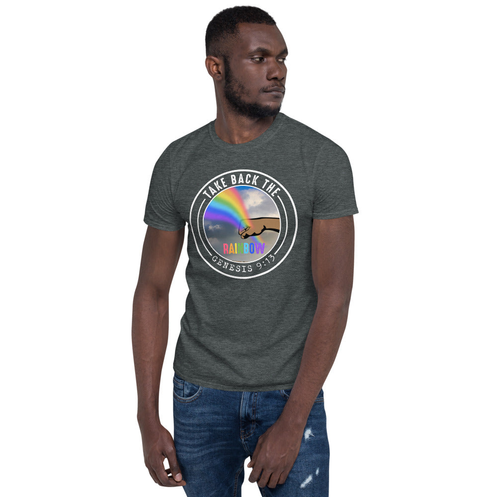 Take Back the Rainbow Short-Sleeve Unisex T-Shirt