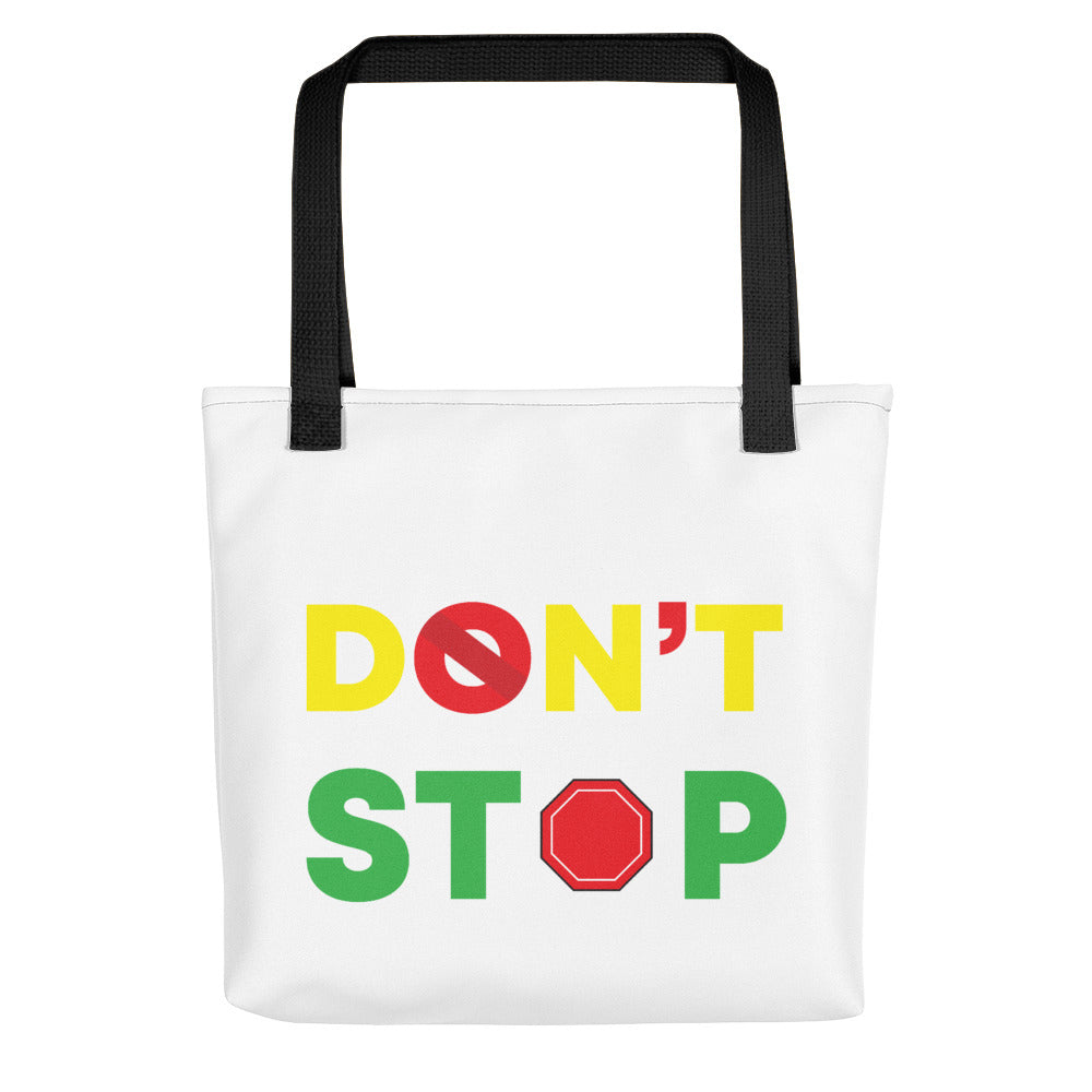 Don't Stop Tote bag