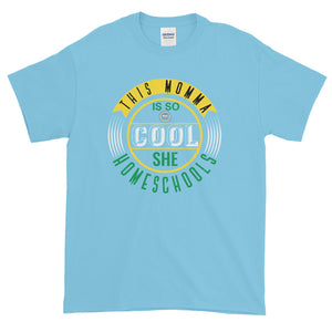 This Momma is so Cool Circle T-Shirt