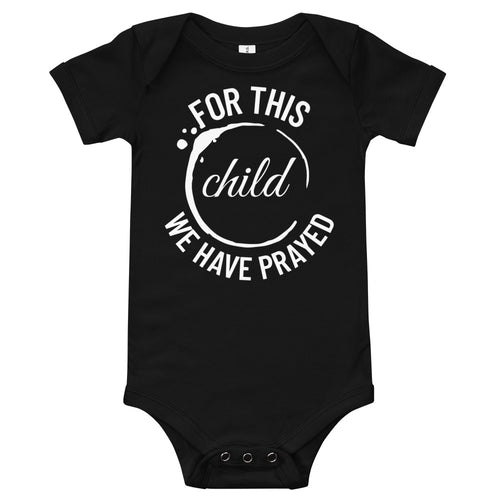 For This Child We Have Prayed Baby Bodysuit