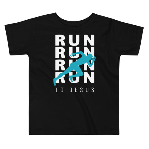 Run To Jesus Toddler Tee