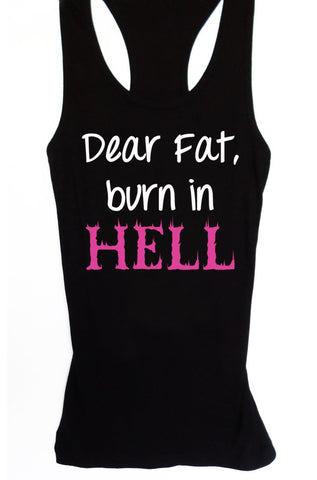 Dear Fat Burn in Hell Women's Workout Tank Fitted