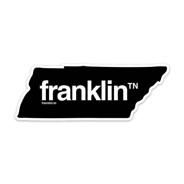 franklin looks good on you franklinᵀᴺ sticker TN Tennessee state shaped