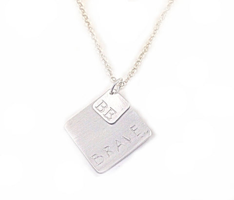 Be Brave necklace- silver necklace