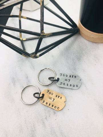 Your are my person keychain dogtag
