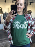 What Up Grinches Graphic Tee