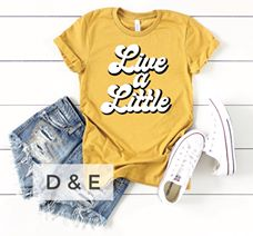 Live a Little Graphic Tee