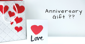 Most Amazing Anniversary Gifts For her- For Every Budget