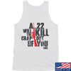IV8888 A .22 Will Kill the Crap out of You Tank Tanks SMALL / White by Ballistic Ink - Made in America USA